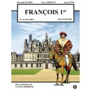 FRANCOIS Ier - Le roi chevalier